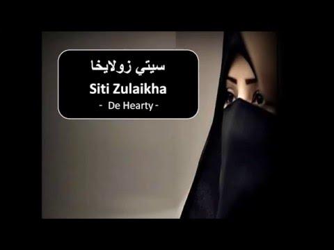 Siti Zulaikha De Hearty  سيتي زولايخا