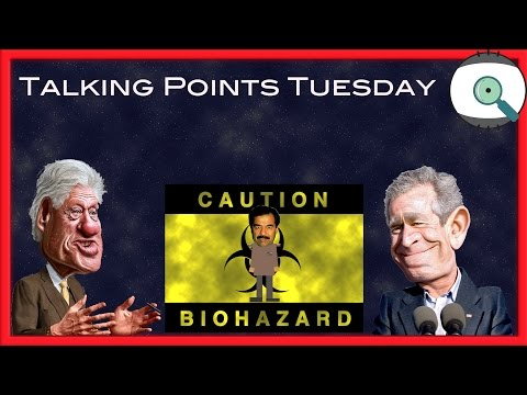 Operation Mass Appeal | Bush and Clinton WMD Lie Exposed | Talking Points Tuesday