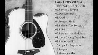 Best Kumpulan Koleksi Lagu Pop Indonesia Terbaru 2018 Top Hits Terpopuler – Pilihan Terbaik