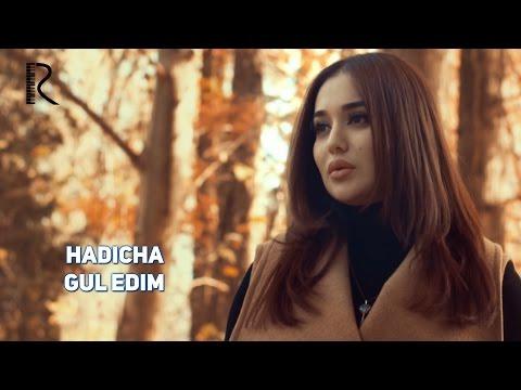 Хадича - Гул эдим