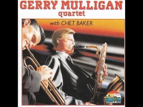 Gerry Mulligan Quartet - Gerry Mulligan Quartet With Chet Ba