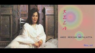 RELA - Andi Meriem Matalatta (Lirik)