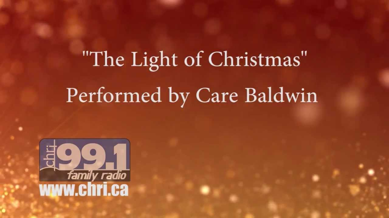 Light Of Christmas Lyrics.The Light Of Christmas By Care Baldwin Official Lyric Video