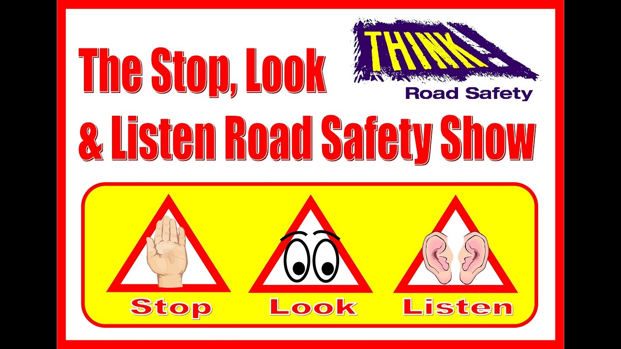 Listen Fire Safety : The stop look listen road safety show youtube