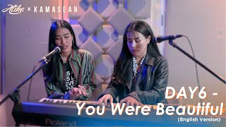 DAY6 - You Were Beautiful (English Cover) Feat. KAMASEAN