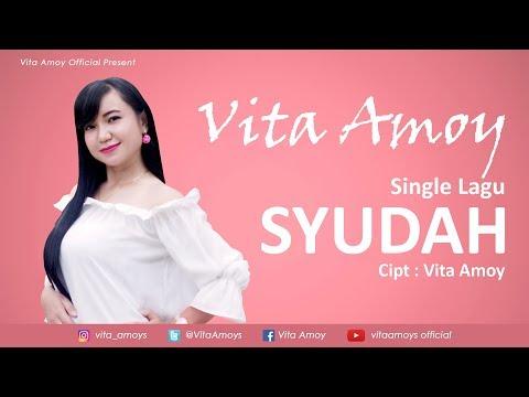 Vita Amoy - Syudah (Official Music Video)