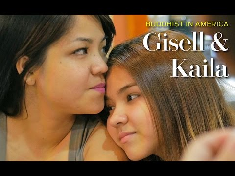 Gisell & Kaila - Buddhist in America