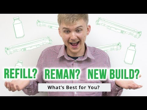 Toner Refill? Remanufactured Toner? New Build Compatible Toner? Which's Best For You?