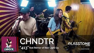 """CHNDTR """"413""""featuring Remar of Red Light Go Live at Glasstone Studio"""