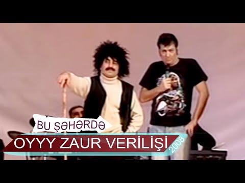 oyyyy Zaur verilişi - 8 il (2008, Bir parça)