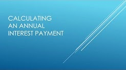 How to Calculate an Annual Interest Payment