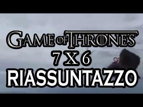 Game of Thrones 7x6 - RIASSUNTAZZO BRUTTO BRUTTO