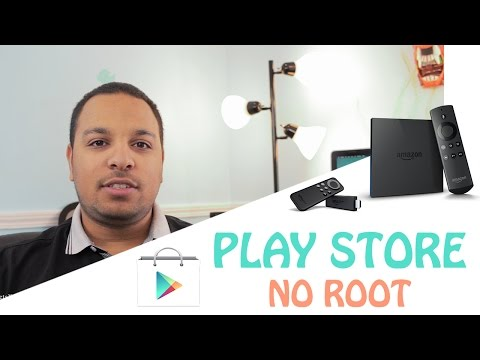 Fire Tv / Stick - Work around Google Play Store without root