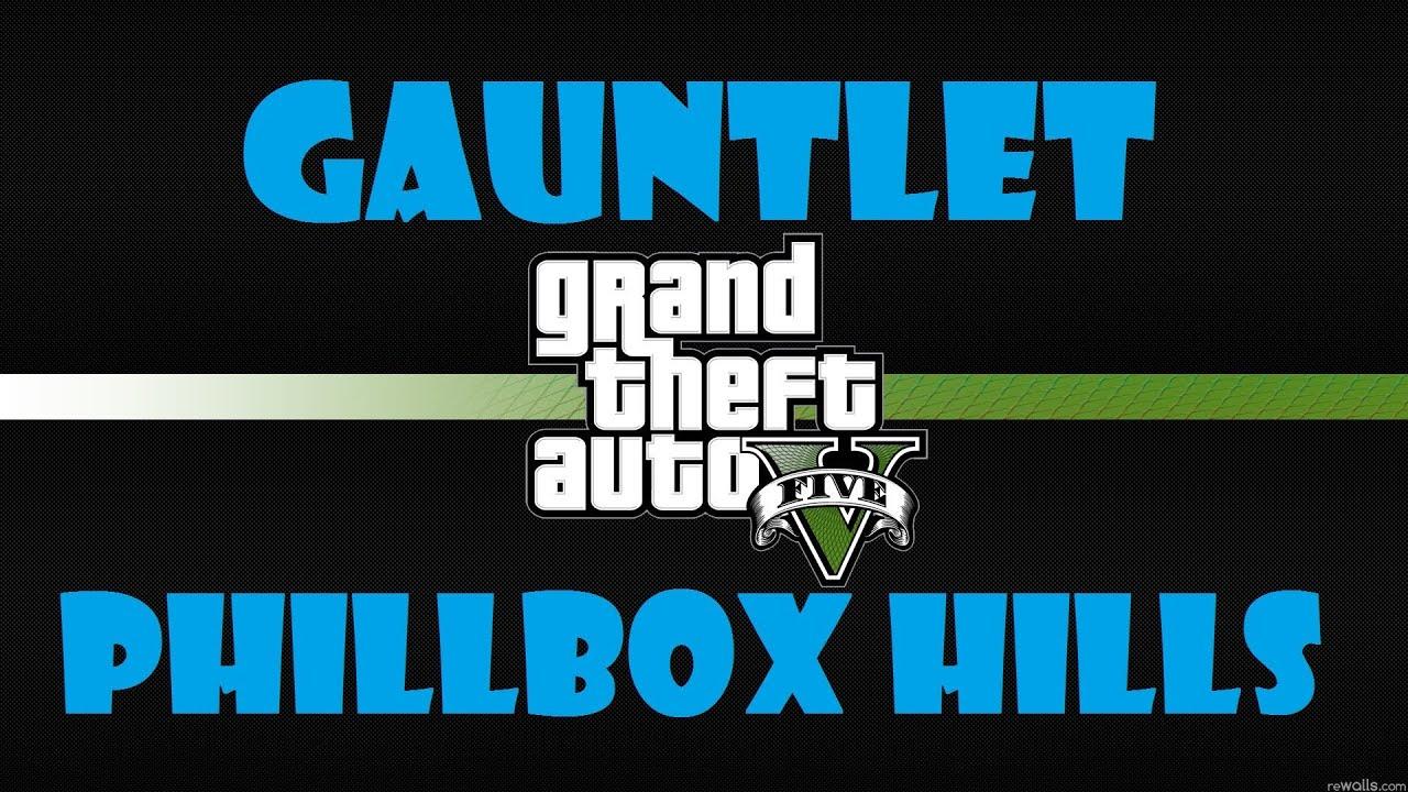 GTA5 - Playthrough - Heist setup - Gauntlet Phillbox Hill - 100% Gold - PS3  - Xbox 360
