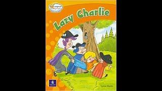 Publication Date: 2019-08-28   Video Title: (P2 reader) Lazy Charlie