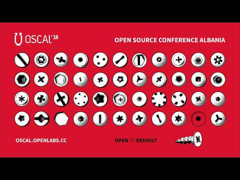 Open Source Conference Albania 2018 - Video loop