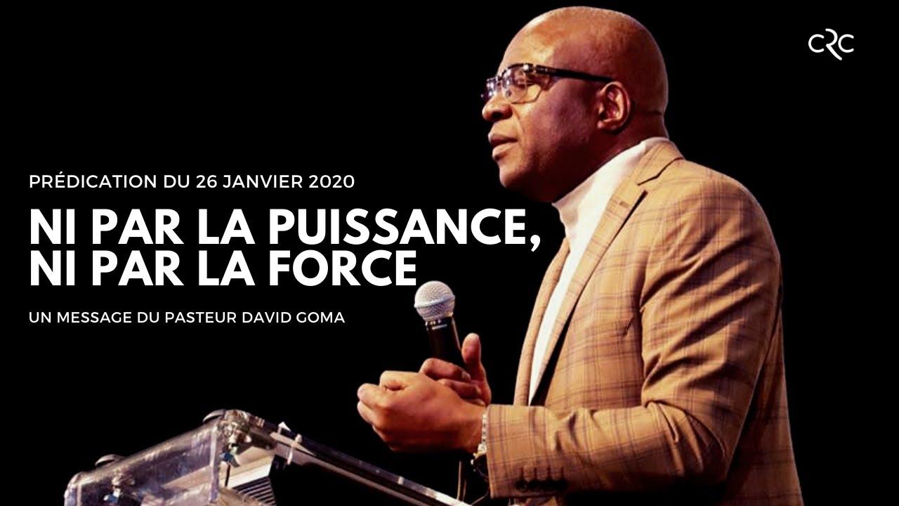 Pst. David Goma: Ni par la puissance, ni par la force