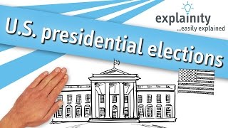 U.S. presidential elections easily explained (explainity® explainer video)