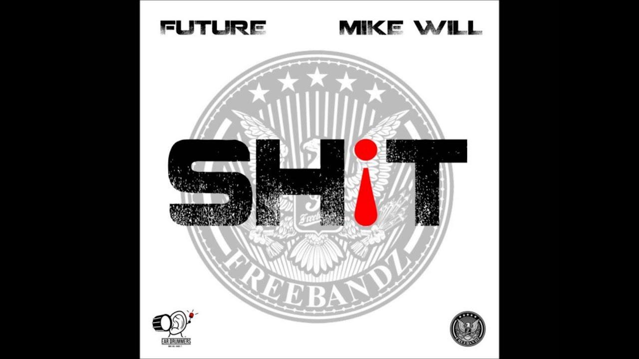 Future – Sh!t Lyrics | Genius Lyrics