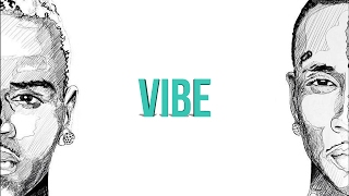 Vibe [Chris Brown x Tyga x NIC NAC Type Beat]
