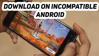 DOWNLOAD AND INSTALL FORTNITE FOR INCOMPATIBLE ANDROID PHONE with device check disabled