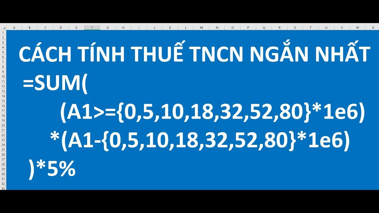 Cách tính thuế TNCN ngắn nhất, có giải thích công thức để hiểu