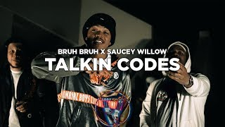 Bruh Bruh x Saucey willow - Talking codes (prod by J.will) (Dir by Zach_Hurth)