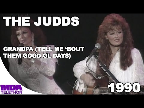 "the-judds-(naomi-&-wynonna-judd)---""grandpa-(tell-me-'bout-them-good-ol-days)""-(1990)---mda-telethon"