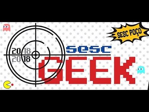 Cobertura SESC GEEK II 1º Dia  / Flashbang