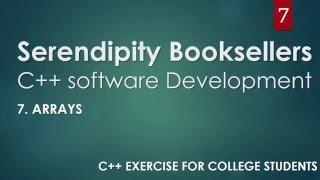 C++ Serendipity Booksellers Software Development Project— Part 7: Arrays