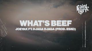 JoeyAK - What's Beef (Lyrics) ft. Djaga Djaga (Prod. Esko)