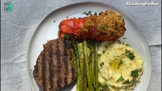 #CookingForBae: Steak and Lobster Dinner