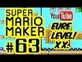 SUPER MARIO MAKER # 63 ★ Eure Level! XX. [HD | 60fps] Let's Play Super Mario Maker