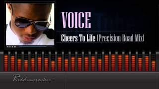 Voice - Cheers To Life (Precision Road Mix) [Soca 2016] [HD]