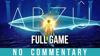 ABZU - FULL Walkthrough (no commentary)