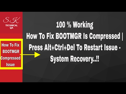 How To Fix BOOTMGR Is Compressed | Press Alt+Ctrl+Del To Restart Issue - System Recovery..!!