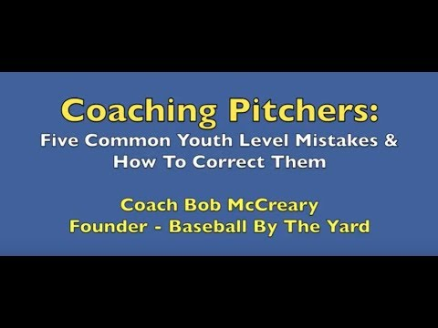 Seminar - Common Youth Level Pitching Mistakes