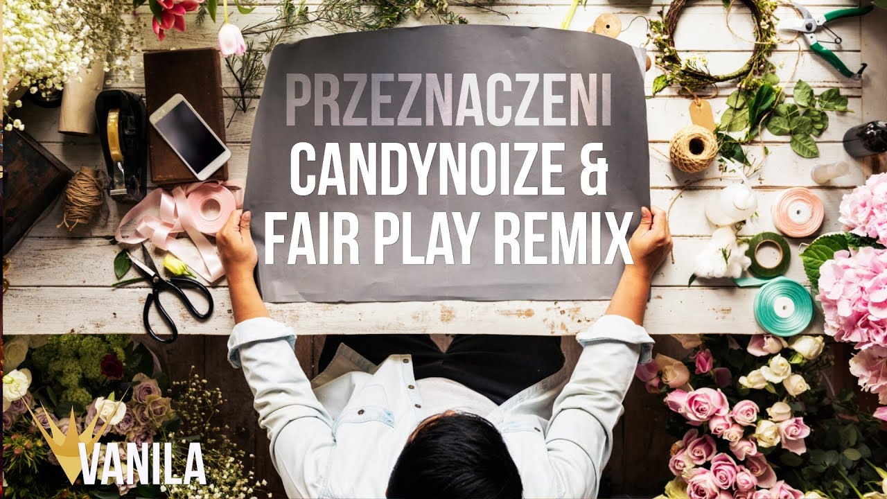 Piękni i Młodzi – Przeznaczeni (CandyNoize & Fair Play REMIX)