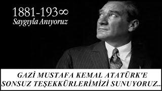 Atatürk'ü anıyor ve özlüyoruz, Atatürk'e sonsuz teşekkürlerimizi sunuyoruz, 10 Kasım Mesajı,