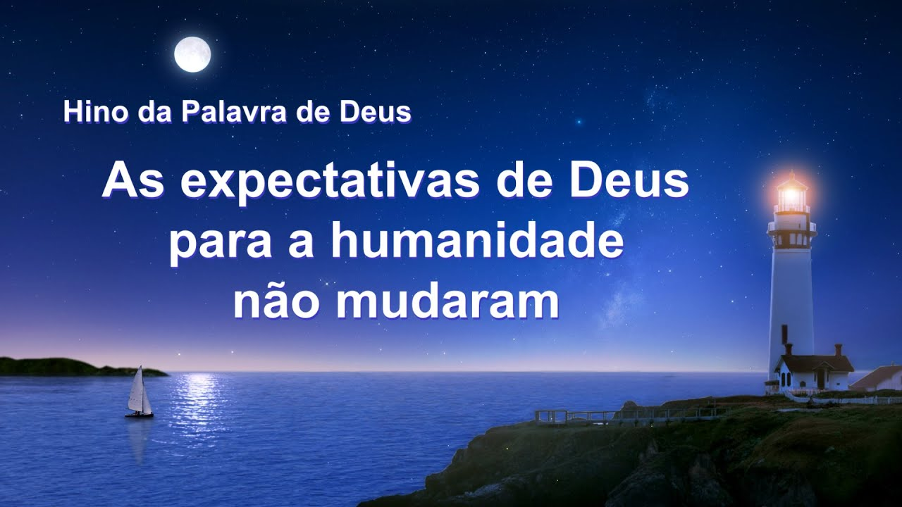"""Música gospel 2020 """"As expectativas de Deus para a humanidade não mudaram"""""""