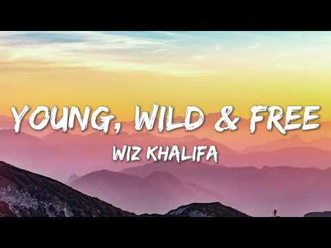 Download Young Wild and Free - Wiz Khalifa (Lyrics)