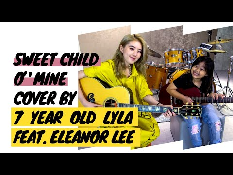 Sweet Child O' Mine by Guns N' Roses, cover by 7 year old LylaHZN 黄姿宁 feat. Eleanor Lee 李凯馨
