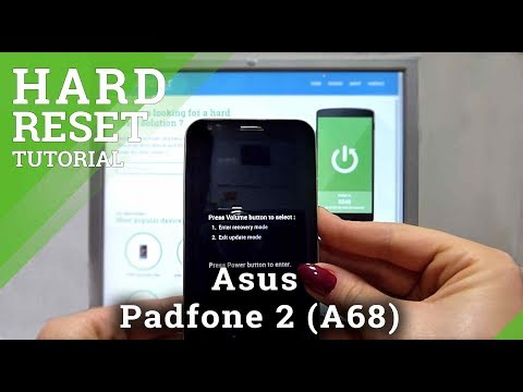 Hard Reset Asus Padfone 2 (A68)