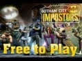 Gotham City Impostors - Free to Play (Recomendo!)
