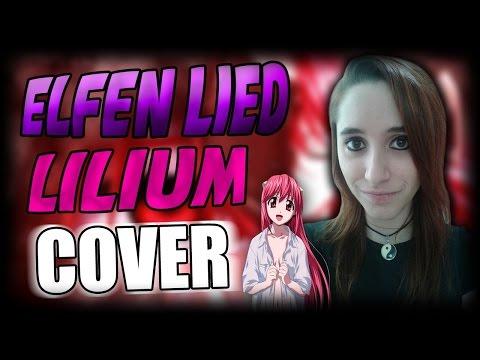 Lilium •Elfen Lied• Cover Español