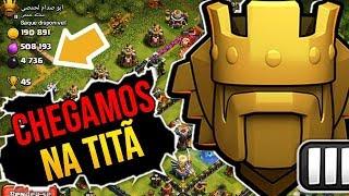CHEGAMOS NA TITÃ !! RUMO Á LIGA LENDÁRIA NO CLASH OF CLANS