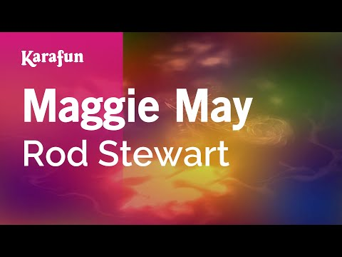 Maggie May - Rod Stewart | Karaoke Version | KaraFun