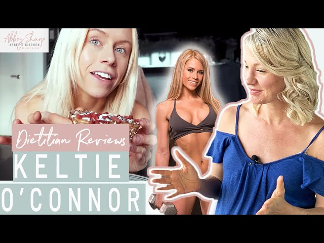 Dietitian Reviews KELTIE O'CONNOR What I Eat in A Day