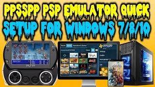 PPSSPP 1.9.3 Emulator Setup! Windows 7/8/10! (PSP Emulator)