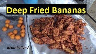 Deep fried banana goodness on the streets of Thailand. Thai Street Food.